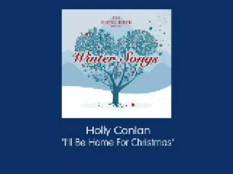 Hotel Cafe Presents Winter Songs - Holly Conlan - I'll Be Home for Christmas