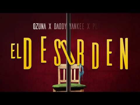 Ozuna x Daddy Yankee x Plan B  El Desorden Lyric Video
