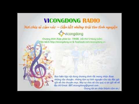 [Vì Cộng Đồng] Radio Kỳ 3: Ký ức - Tuổi thơ tôi