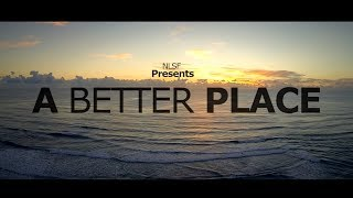 A BETTER PLACE Official Trailer (2014) #YouAreNotAlone