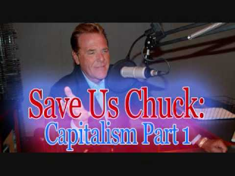 Save Us Chuck - Capitalism (Part 1)