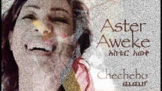 "Aster Aweke - Checheho ""ጨጨሆ"" (Amharic)"