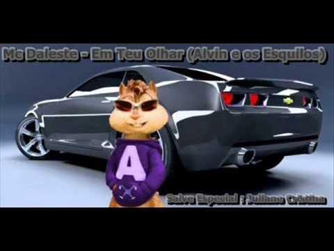 MC Daleste   Em Teu Olhar ♪  ( Alvin e os Esquilos )
