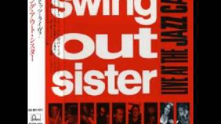 Swing Out Sister 8. Breakout (Live At The Jazz Cafe