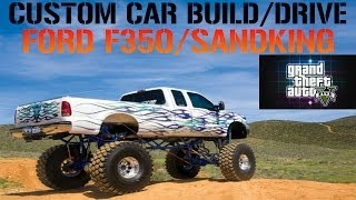 GTA 5 Custom Car Build/Drive #23 Ford F350/SANDKING