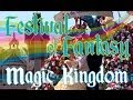 NEW Festival of Fantasy Parade - Magic Kingdom 2014 - Walt Disney World HD