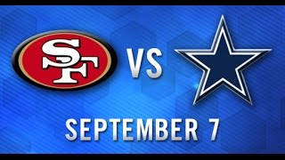San Francisco 49ers Vs Dallas Cowboys WEEK 1 NFL PREVIEW