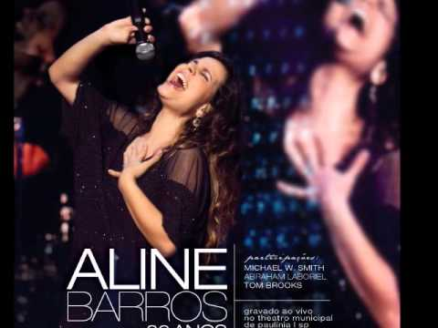 Aline Barros e Michael W. Smith - Bem mais que Tudo - (Above All) - Ao Vivo