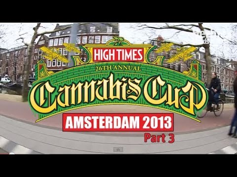 2013 Cannabis Cup Amsterdam (Part 3)