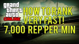 GTA ONLINE HOW TO RANK UP FAST 7,000 REP PER MINUTE (EASY