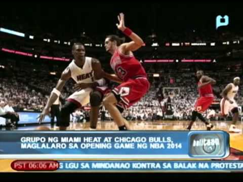 Miami Heat at Chicago Bulls, maglalaro sa opening game ng NBA 2014