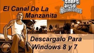 Descargar GTA San Andreas Para Windows 8/7 HD. 1 Link 2014