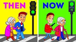 LIFE: THEN VS. NOW