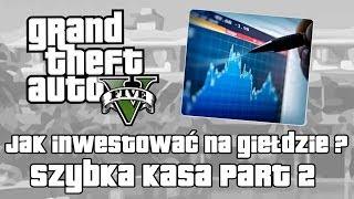 GTA V Jak Inwestować/grać Na Giełdzie W GTA V (Grand