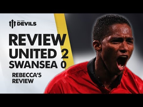 The C Word! | Manchester United 2-0 Swansea City | REVIEW