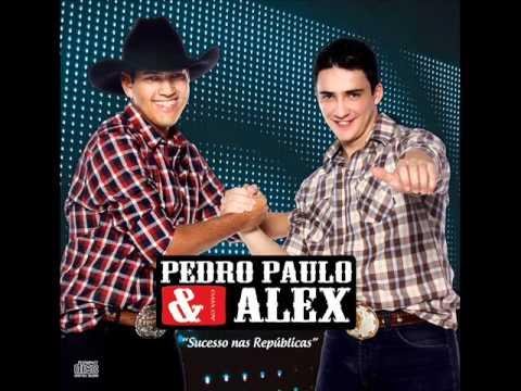 Pedro Paulo e Alex - Não Olhe Para Mim