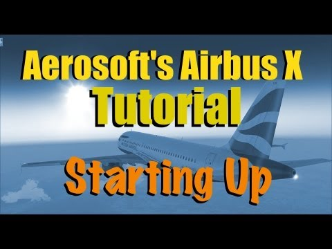 Beginners Guide To Airbus - Starting up