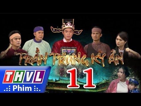 THVL | Trần Trung kỳ án - Tập 11