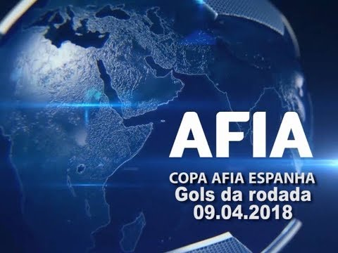 Gols da Rodada 09/04 Copa AFIA Espanha - Palma de Mallorca - 2018