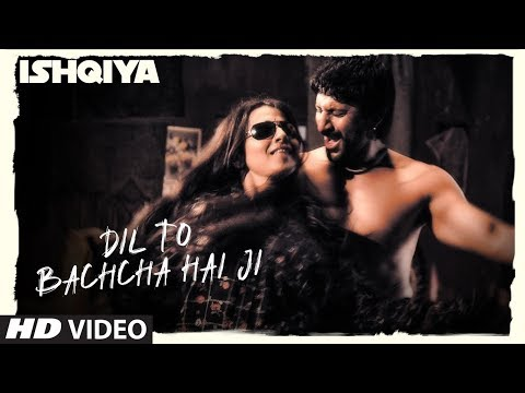 Dil To Bachcha Hai Ji [Full Song] Ishqiya