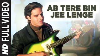 Ab Tere Bin Jee Lenge Hum - Aashiqui Video song