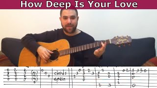 Fingerstyle Tutorial: How Deep Is Your Love Guitar