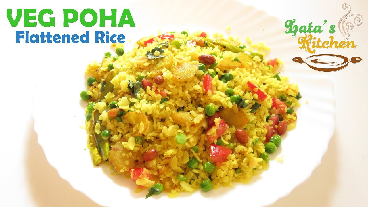 Veg Poha (Flattened Rice) Healthy Breakfast Recipe by Lata Jain ...