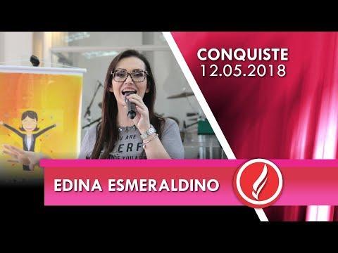 2ª Conferência Conquiste - Edina Esmeraldino - 12 05 2018