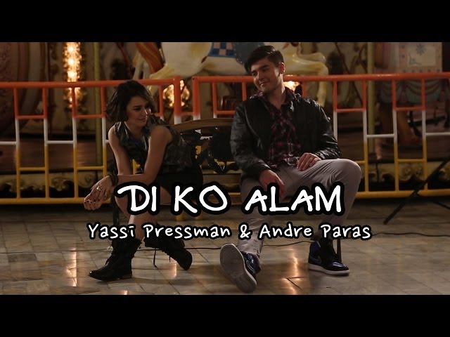 Di Ko Alam [Diary Ng Panget The Movie OST behind-the-scenes] - Yassi Pressman & Andre Paras