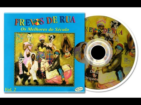 VASSOURINHAS NO RIO - FREVOS DE RUA (OS MELHORES DO SÉCULO) - VOL. 2