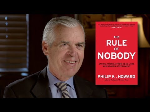 The Rule of Nobody: Saving America from Dead Laws and Broken Government - Q&A with Philip K. Howard
