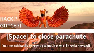Jailbreak Parachute glitch, how do it & What it doing