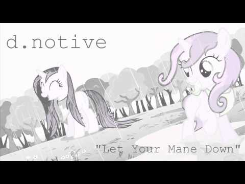 d.notive - Let Your Mane Down
