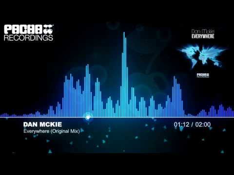 Dan McKie - Everywhere (Original Mix) (Pacha Recordings)