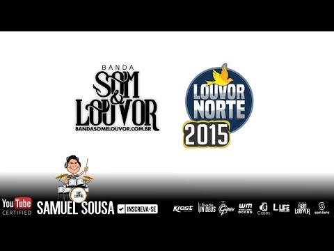 Banda Som e Louvor no Louvor Norte 2015