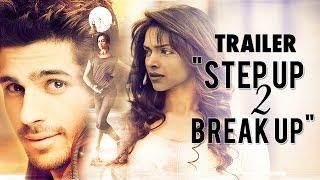 "Deepika Padukone & Sidharth Malhotra In ""Step Up 2 Break"
