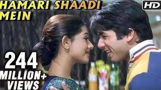 Hamari Shaadi Mein - Vivah - Video Songs