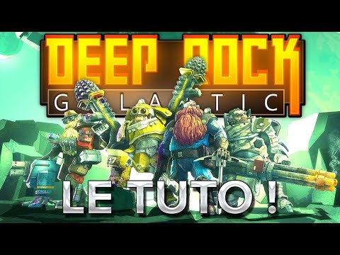 Deep Rock Galactic #1 : Le tuto !