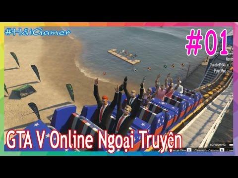 GTA 5 Online Ngoại Truyện - Tập 1: Thanh Niên Phá Anh Em Việt Nam Đã Bị Hành