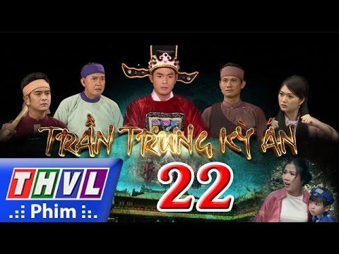 THVL | Trần Trung kỳ án - Tập 22