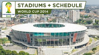 FIFA World Cup 2014 Brazil - All Stadiums + Schedule (HD)