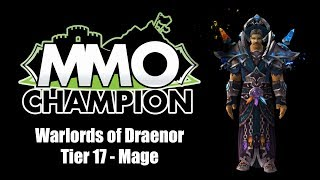 Warlords Of Draenor Tier 17 Mage Armor Sets