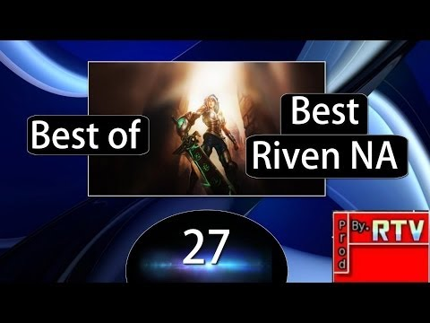 Best of Best Riven NA [HD] #27