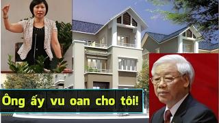 Hồ Kim Thoa lên tiếng về khối tài sản khủng, tố cáo Nguyễn Phú Trọng vu oan giá họa? [108Tv]