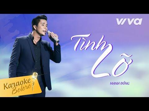 Tình Lỡ (Karaoke Version) - Mạnh Đồng  | Thần Tượng Bolero 2017