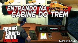 GTA Online: Entrando Na Cabine Do Trem!