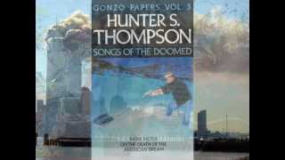 Hunter S. Thompson: 9/11 Interview