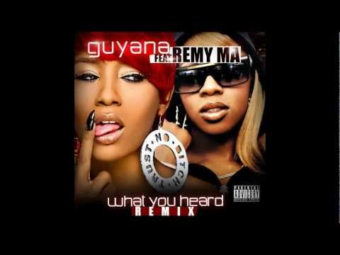 Guyana Feat. Remy Ma - What You Heard Remix