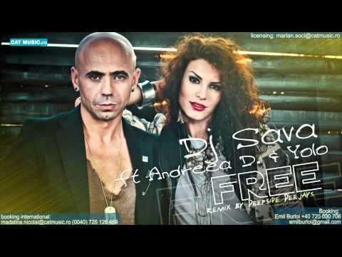 Dj Sava feat. Andreea D - Free (Deepside Deejays Remix)