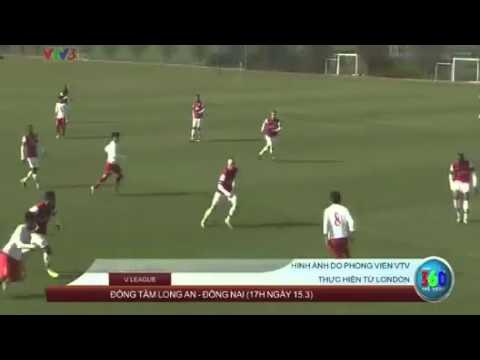 [CHÍNH THỨC] U19 Việt Nam 3-0 U19 Arsenal 05/03/2014